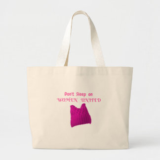 WOMEN'S MARCH DON'T SLEEP ON WOMEN UNITED LARGE TOTE BAG