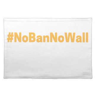 Women's March #NoBanNoWall Placemat