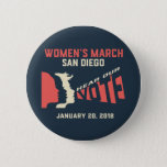 Women&#39;s March San Diego Official Button Regular Sz<br><div class='desc'>We are a volunteer, women-led grassroots organization. All proceeds go toward the necessary funding for the annual March on January 20, 2018 and for operational purposes required to continue the important work set forth by the organizations unity principles. The mission of Women's March San Diego, Inc. is to harness the...</div>