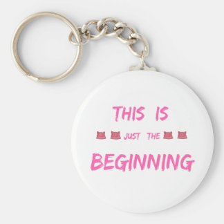 WOMEN'S MARCH  THIS IS JUST THE BEGINNING KEYCHAIN