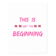 WOMEN'S MARCH  THIS IS JUST THE BEGINNING POSTCARD at Zazzle
