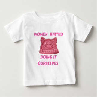 WOMEN'S MARCH UNTIED DOING IT OURSELVES BABY T-Shirt