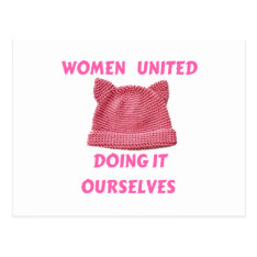 WOMEN'S MARCH UNTIED DOING IT OURSELVES POSTCARD at Zazzle