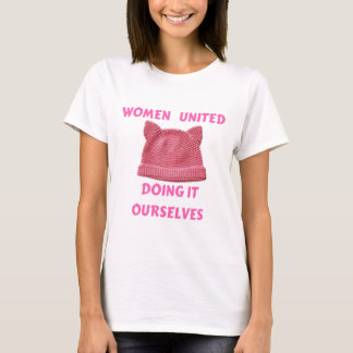 WOMEN'S MARCH UNTIED DOING IT OURSELVES T-Shirt