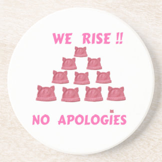 WOMEN'S MARCH WE RISE  NO APOLOGIES DRINK COASTER