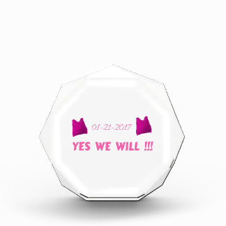 WOMEN'S MARCH  YES WE WILL AWARD