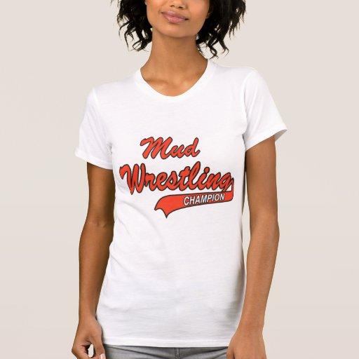 Women's Mud Wrestling Champion T-shirt
