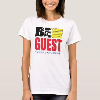 Women's Nano-Style Be Our Guest Podcast T-Shirt