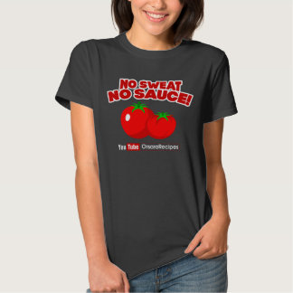 Womens No Sweat No Sauce t-shirt