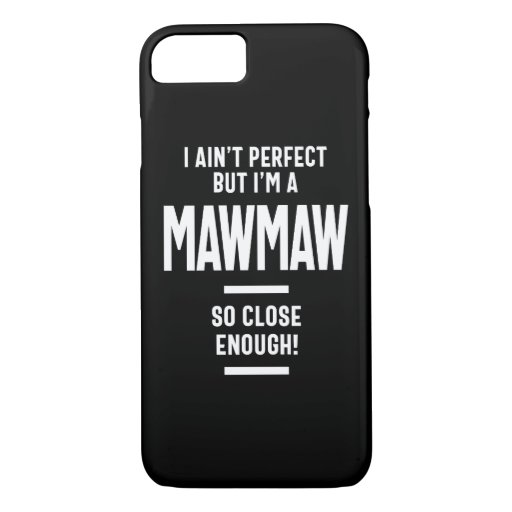 Womens Perfect Mawmaw Grandma Gift iPhone 8/7 Case
