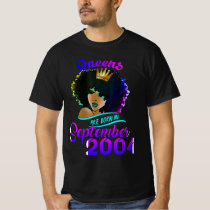 Womens Queens Are Born In September  2004 , Happy T-Shirt