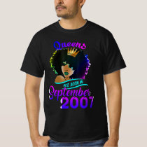Womens Queens Are Born In September  2007 , Happy T-Shirt
