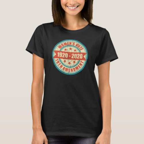 Womens Right to Vote Centennial T_Shirt