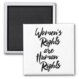 Women's Rights Are Human Rights 2 Inch Square Magnet
