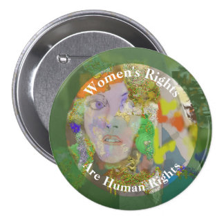 Women's Rights are Human Rights 2 Pinback Button