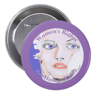 Women's Rights are Human Rights Drawing of Woman Pinback Button