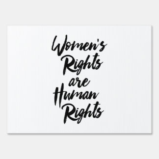 Women's Rights Are Human Rights Lawn Sign