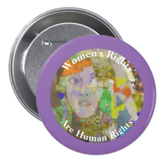 Women's Rights are Human Rights Pinback Button