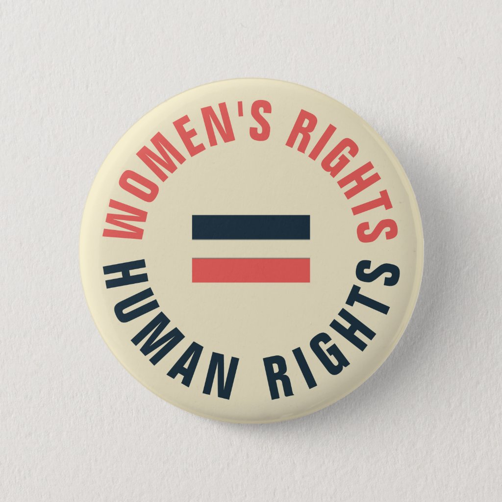 Women's Rights Equal Human Rights Feminist Button