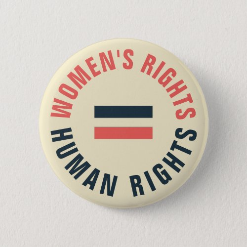 Womens Rights Equal Human Rights Feminist Button