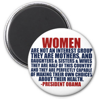 Women's Rights Obama Quote Magnet