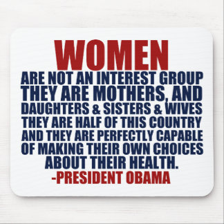 Women's Rights Obama Quote Mousepads