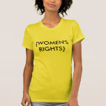 {WOMEN'S RIGHTS} T SHIRTS