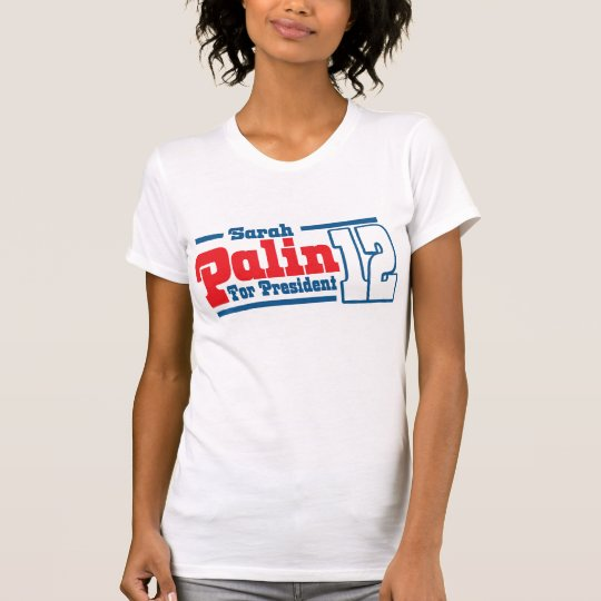 Women's Sarah Palin For President 2012 T-Shirt