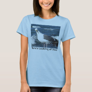 Women's Shirt:  Here's Looking at You! T-Shirt