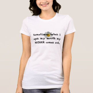 Women's Shirt- Mother T-Shirt