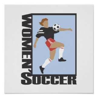 Women's Soccer T shirts and Gifts Poster