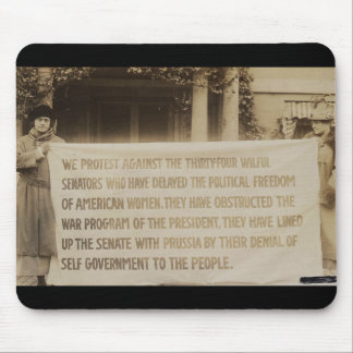 Women's Suffrage Banner in Washington D.C. 1918 Mouse Pad