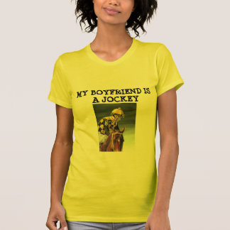 Women's T-MY BOYFRIEND IS A JOCKEY T-Shirt