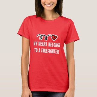 Women's t-shirt for firefighter's wife