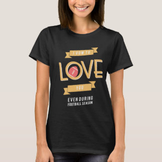 Women's T-Shirt for those who love