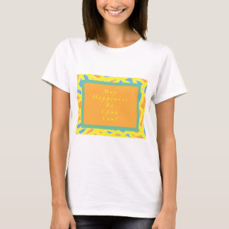 Women's T-shirt May Happiness Be Upon You Blessing