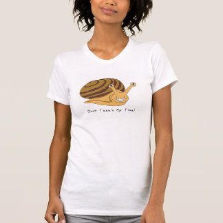womens taking my time T-Shirt