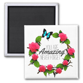 Women's Uplifting Inspirational You Are Amazing Magnet