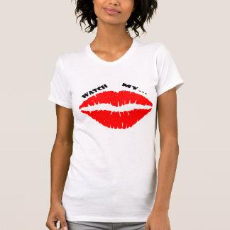Womens Watch My Lips T Shirt