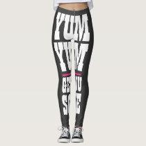Women's Workout Yoga YUM YUM GET YOU SOME Leggings