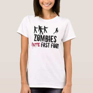 Women's Zombies Hate Fast Food T-Shirt