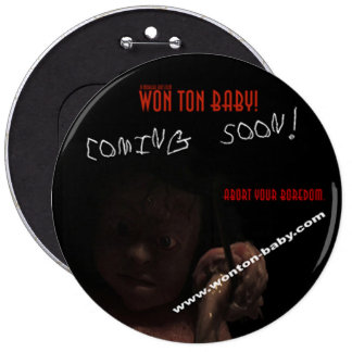 Won Ton Baby! Limited Time Promotional Buttons