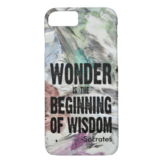 Wonder Is The Beginning Of Wisdom (Socrates) iPhone 7 Case