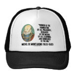 Wonder Is The Foundation Of Philosophy Montaigne Hat