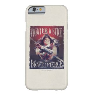 Wonder Woman Fight For Justice Barely There iPhone 6 Case
