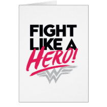 Wonder Woman - Fight Like A Hero