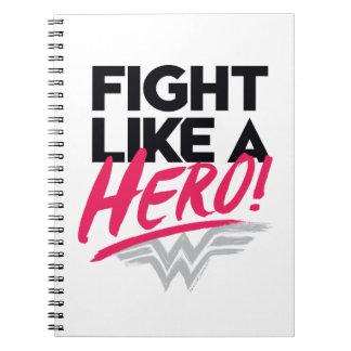 Wonder Woman - Fight Like A Hero Notebook