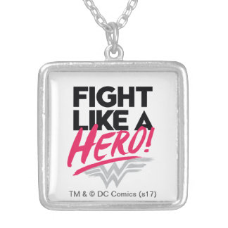 Wonder Woman - Fight Like A Hero Silver Plated Necklace