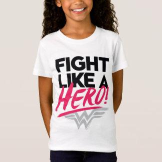 Wonder Woman - Fight Like A Hero T-Shirt
