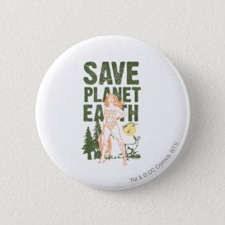 Wonder Woman Save Planet Earth Button